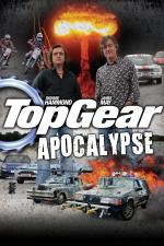 Film Top Gear: Apokalypsa (Top Gear Apocalypse) 2010 online ke shlédnutí