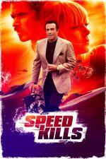 Film Speed Kills (Speed Kills) 2018 online ke shlédnutí