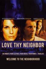 Film Sousedské peklo (Love Thy Neighbor) 2006 online ke shlédnutí