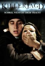 Film Výkřiky do tmy (Killerjagd. Schrei, wenn du dich traust) 2010 online ke shlédnutí
