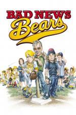Film Špatné zprávy pro Medvědy (Bad News Bears) 2005 online ke shlédnutí