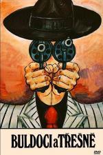 Film Buldoci a třešně (Buldoci a třešně) 1981 online ke shlédnutí