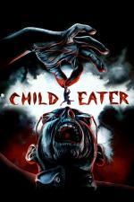 Film Child Eater (Child Eater) 2016 online ke shlédnutí