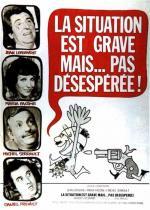 Film Situace je vážná, nikoli však zoufalá (La Situation est grave... mais pas désespérée) 1976 online ke shlédnutí