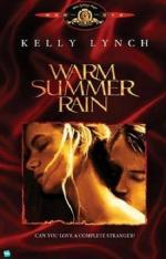 Film Teplý letní déšť (Warm Summer Rain) 1989 online ke shlédnutí