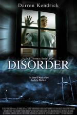 Film Smrtící posedlost (Disorder) 2006 online ke shlédnutí