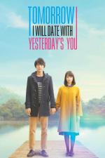 Film Boku wa asu, kinó no kimi to date suru (My tomorrow, Your yesterday) 2016 online ke shlédnutí