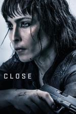 Film Close (Close) 2019 online ke shlédnutí