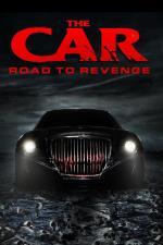 Film The Car: Road to Revenge (The Car: Road to Revenge) 2019 online ke shlédnutí