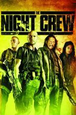 Film Noční šichta (The Night Crew) 2015 online ke shlédnutí
