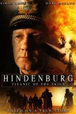Film Katastrofa vzducholodi Hindenburg (Hindenburg: Titanic of the Skies) 2007 online ke shlédnutí