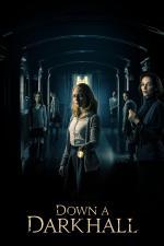 Film Down a Dark Hall (Down a Dark Hall) 2018 online ke shlédnutí