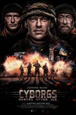 Film Kyborgové (Cyborgs: Heroes Never Die) 2017 online ke shlédnutí