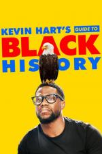 Film Kevin Hart's Guide to Black History (Kevin Hart's Guide to Black History) 2019 online ke shlédnutí