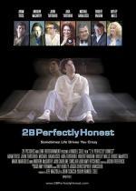 Film Dokonale čestní (2BPerfectlyHonest) 2004 online ke shlédnutí