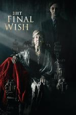Film The Final Wish (The Final Wish) 2018 online ke shlédnutí