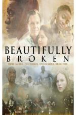Film Beautifully Broken (Beautifully Broken) 2018 online ke shlédnutí