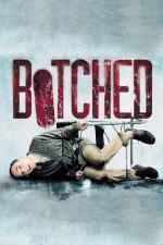 Film Botched (Botched) 2007 online ke shlédnutí