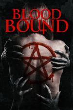 Film Blood Bound (Blood Bound) 2019 online ke shlédnutí