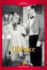 Film Uličnice (Uličnice) 1936 online ke shlédnutí