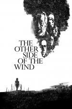 Film The Other Side of the Wind (The Other Side of the Wind) 2018 online ke shlédnutí