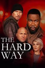 Film The Hard Way (The Hard Way) 2019 online ke shlédnutí