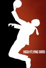 Film High Flying Bird (High Flying Bird) 2019 online ke shlédnutí