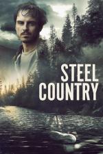 Film Země oceli (Steel Country) 2018 online ke shlédnutí