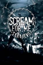 Film Scream for Me Sarajevo (Scream for Me Sarajevo) 2017 online ke shlédnutí