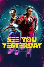 Film See You Yesterday (See You Yesterday) 2019 online ke shlédnutí