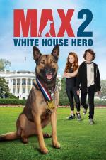 Film Hrdina Max 2: Chlupatý bodyguard (Max 2: White House Hero) 2017 online ke shlédnutí