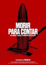 Film Morir para Contar (Dying to Tell) 2018 online ke shlédnutí