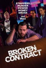 Film Broken Contract (Broken Contract) 2018 online ke shlédnutí