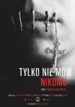 Film Tylko nie mów nikomu (Tylko nie mów nikomu) 2019 online ke shlédnutí
