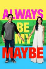 Film Always Be My Maybe (Always Be My Maybe) 2019 online ke shlédnutí