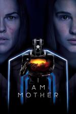 Film I Am Mother (I Am Mother) 2019 online ke shlédnutí