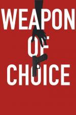 Film Výběrová zbraň (Weapon of Choice) 2018 online ke shlédnutí