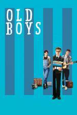 Film Old Boys (Old Boys) 2018 online ke shlédnutí