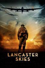 Film Lancaster Skies (Lancaster Skies) 2019 online ke shlédnutí