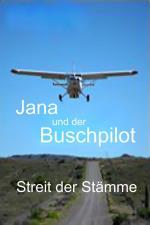 Film Jana a dobrodruh: Návrat do Afriky (Jana und der Buschpilot - Streit der Stämme) 2015 online ke shlédnutí