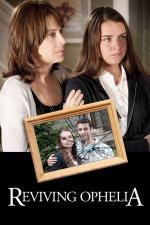 Film Nebezpečná láska (Reviving Ophelia) 2010 online ke shlédnutí