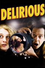 Film Opilí slávou (Delirious) 2006 online ke shlédnutí