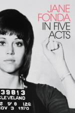 Film Jane Fonda v pěti dějstvích (Jane Fonda in Five Acts) 2018 online ke shlédnutí