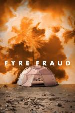 Film Fyre Fraud (Fyre Fraud) 2019 online ke shlédnutí