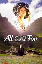 Film All You Ever Wished For (All You Ever Wished For) 2019 online ke shlédnutí