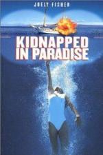 Film Únos v ráji (Kidnapped in Paradise) 1999 online ke shlédnutí