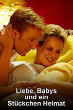 Film Láska, děti a kouzlo domova (Liebe, Babys und ein Stückchen Heimat) 2011 online ke shlédnutí