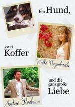 Film Jeden pes, dva kufry a velká láska (Ein Hund, zwei Koffer und die ganz grosse Liebe) 2005 online ke shlédnutí