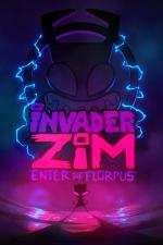 Film Invader ZIM: Enter the Florpus (Invader ZIM: Enter the Florpus) 2019 online ke shlédnutí