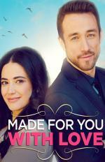 Film Z celého srdce (Made for You, with Love) 2019 online ke shlédnutí